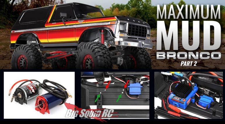 Traxxas Maximum Mud Bronco Build Part 2